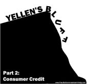 Yellen's Bluff - Part 2: Consumer Credit