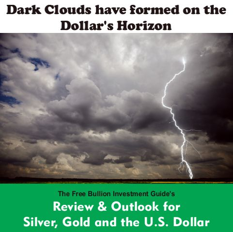Dark Clouds Have Formed on the Dollar's Horizon