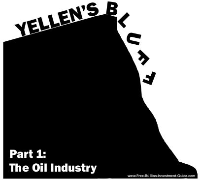 Yellen's Bluff - The Oil Industry